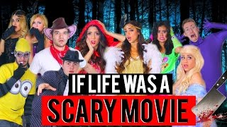 If Life was A Scary Movie! Halloween 2015