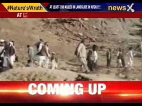 At least 350 killed in landslide in Afganistan