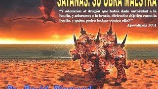 DAVID DIAMOND SATANÁS: SU OBRA MAESTRA