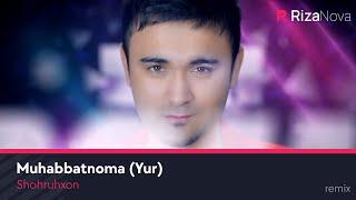 Шохруххон - Юр
