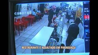 Restaurante que tem 14 c�meras de seguran�a � assaltado em Paragua�u