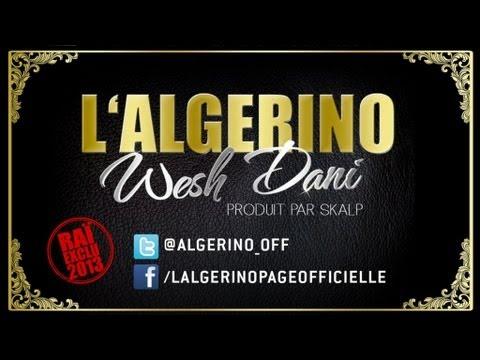 télécharger L'Algérino – Wesh Dani