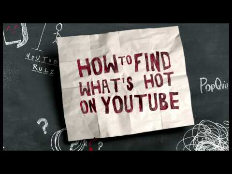 YouTube 101: How to Find What's Hot on YouTube