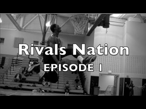 Rivals Nation -  Episode 1 - Life After Noah Vonleh - Mass Rivals AAU Basketball documentary