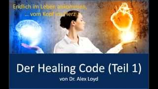 Healing Code - Teil 1