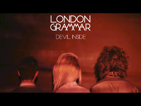 London Grammar - Devil Inside (INXS Cover)