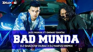 Bad Munda (Remix) – Jass Manak – Emiway Bantai Ft DJ Shadow Dubai Punjabi Video Download New Video HD