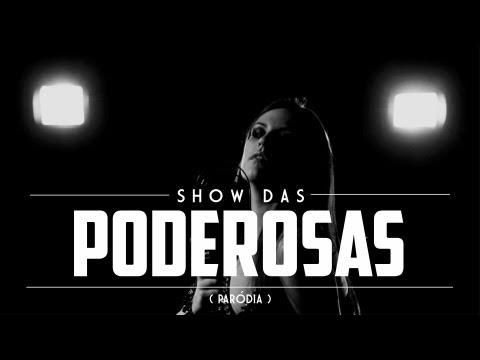 SHOW DAS PODEROSAS (5inco Minutos - Paródia