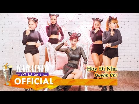 Karaoke Lyrics - Hoy Đi Nha - Quỳnh Chi