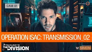 Tom Clancy's The Division - Operation ISAC: Transmission 02