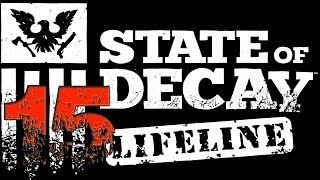 [15] State of Decay: Lifeline DLC Gameplay - Shooting Zeds