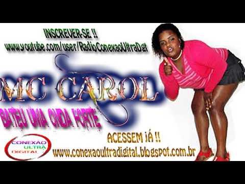 MC CAROL - Bateu uma onda forte { DJ'S GURILÃO E JUNIOR }