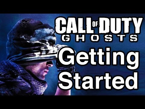 Call of Duty: Ghosts - Getting Started - Best Way to Play