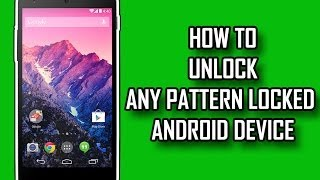 How To Bypass The Android Pattern Lock Without USB