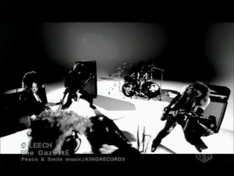 the GazettE - Leech PV [HD]