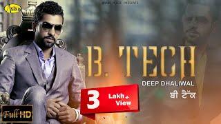 "B.Tech Deep Dhaliwal "" Brand New "" [ Official Video ] 2014"