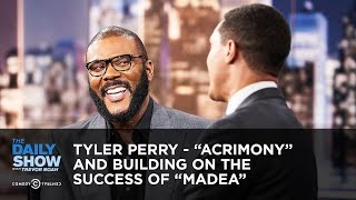 "Tyler Perry - ""Acrimony"" and Building on the Success of ""Madea"" 