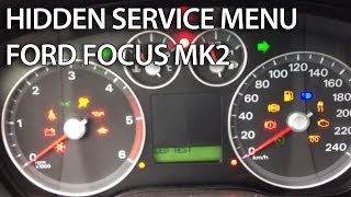 How To Enter Hidden Service Menu In Ford Focus MK2 (C-Max