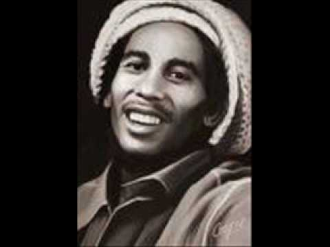 Bob Marley - Every little thing is going to be alright.