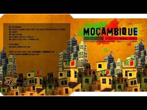Moçambique Rap - EP O Rap E Minha Força [COMPLETO]