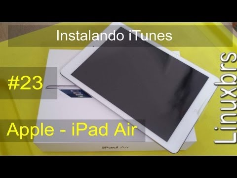 Apple - Instalando iTunes para o iPad Air (muito simples) - PT-BR - Brasil