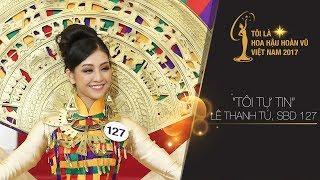 """Lê Thanh Tú giành chiến thắng thử thách """"Tôi tự Tin""""   Miss Universe Vietnam 2017"""