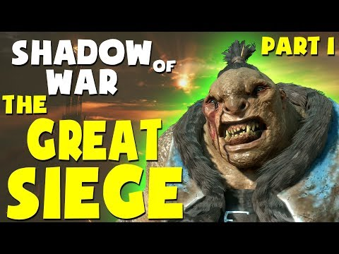 Middle Earth: Shadow of War Funny Moments - THE GREAT SIEGE PART 1 (Gravewalker Difficulty)