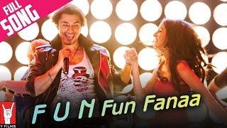 F U N Fun Fanaa - Luv Ka The End Video Song