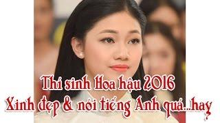 Hoa hậu Việt Nam 2016: Thí sinh xinh đẹp nói tiếng Anh quá ....hay