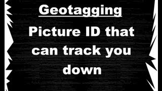 Geotagging How To Find The Location Of Any Picture That