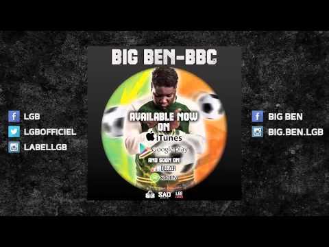 BBC NOUVEAUTE 2014 !!! BIG BEN - BBC - Prod by Sad Music - Rap Music