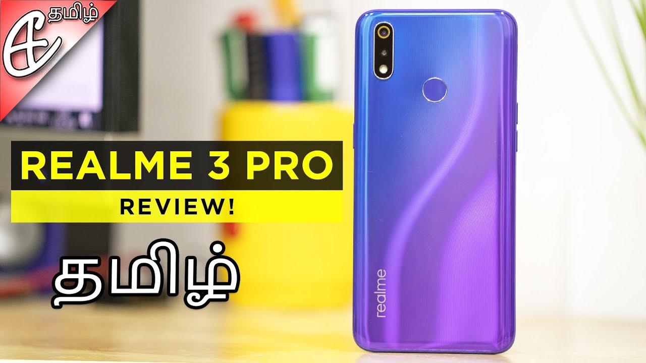 (தமிழ்) Realme 3 Pro Review - வாங்குறதுக்கு வர்த்தா ?