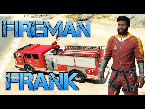Grand Theft Auto V | FIREMAN FRANK | World's Best Firefighter