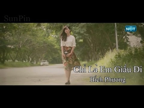 [MV HD] Chỉ Là Em Giấu Đi - Bích Phương [Subtitle]-JenDo