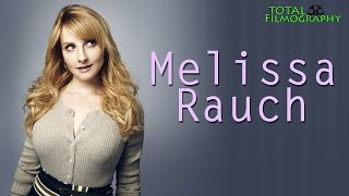 Melissa Rauch | Total Filmography | EVERY movie through the years