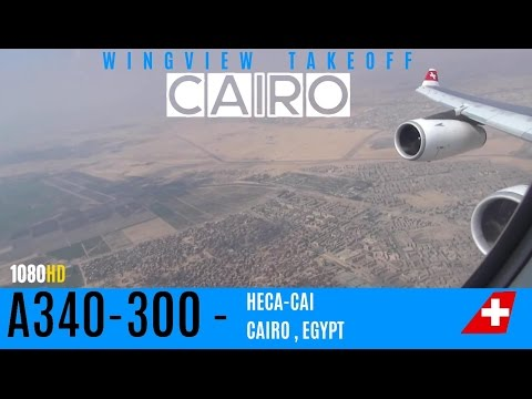 SWISS A340-300 Wingview Takeoff in Cairo HECA