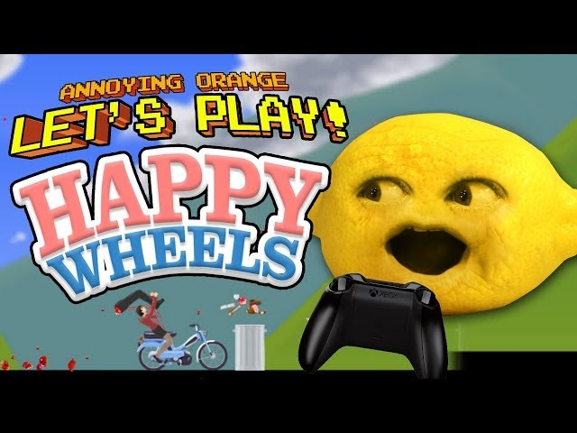 Annoying Orange Let's Play - Happy Wheels with Grandpa Lemon!