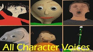 All Character Voices - Baldi's Basics in Education and Learning v1.2.2