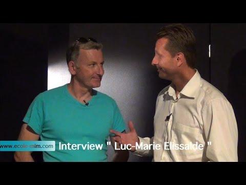 Ecole MLM Interview Luc Marie Elissalde