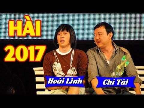 Hài Hoài Linh Chí Tài 2017 | Hài Tết Hải Ngoại 2017: Hài Hoài Linh, Chí Tài Mới Hay Nhất
