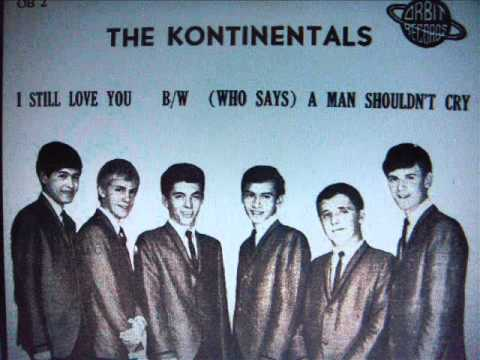 I want you to know, The  Kontinentals