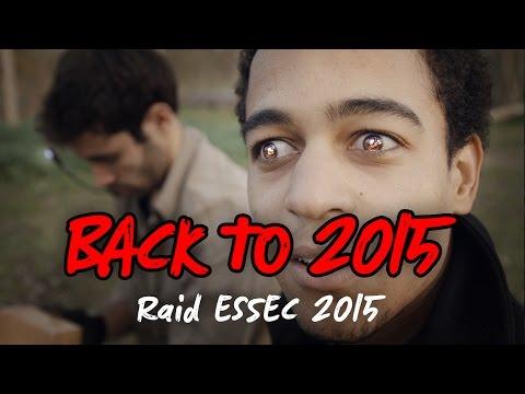 Raid ESSEC 2015 – BACK TO 2015