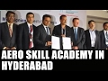 Telangana govt signs MoU to set up Aero Skill Academy..