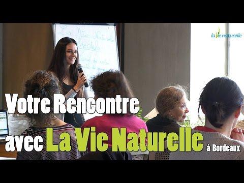 Votre Rencontre avec La Vie Naturelle à Bordeaux