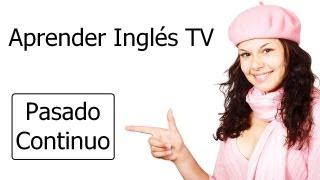 Pasado Continuo Aprender Inglés