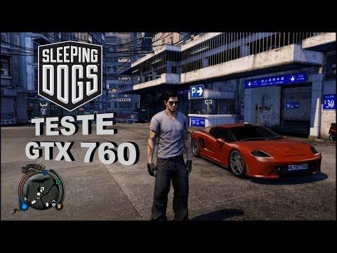 Sleeping Dogs - Teste GTX 760