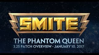 SMITE - 3.25 Patch Overview: The Phantom Queen