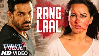 RANG LAAL Video Song | Force 2