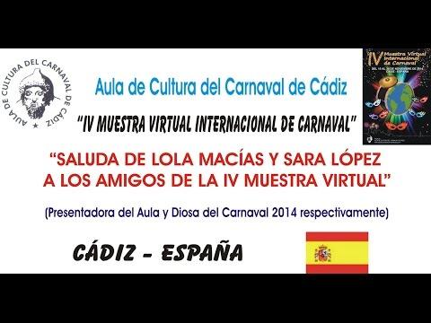 IV MUESTRA VIRTUAL - SALUDO - LOLA MACÍAS Y SARA LÓPEZ (DIOSA DEL CARNAVAL 2014)