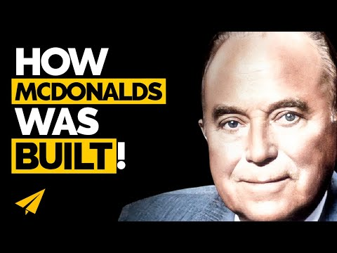 Business Opportunity Ideas – How to Be a Businessman like Ray Kroc (McDonald's)
